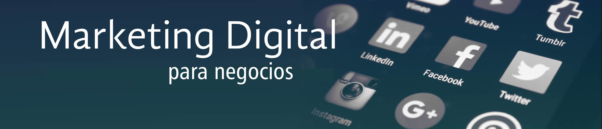 CURSO MARKETING DIGITAL Y REDES SOCIALES PARA NEGOCIOS
